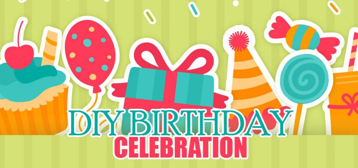 DIY Birthday Celebrations