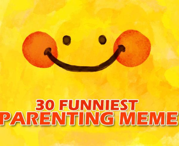 Funniest Parenting Memes
