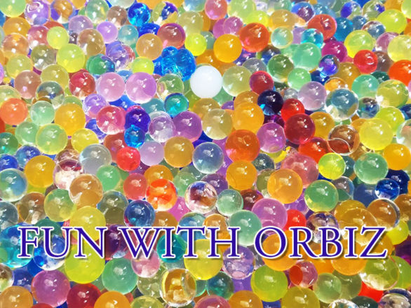 DIY Fun With Orbeez