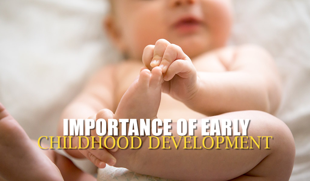 importance of early childhood